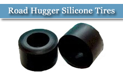 Road Hugger Silicone Tires